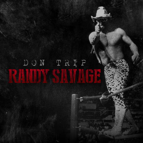 Don_Trip_Randy_Savage-front-large