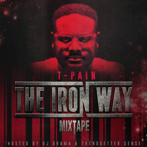 T-Pain Iron Way
